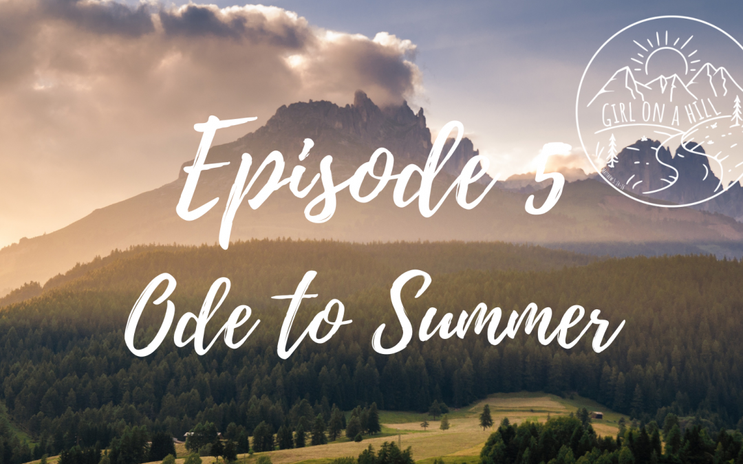 Ode to summer podcast, podcast about summer